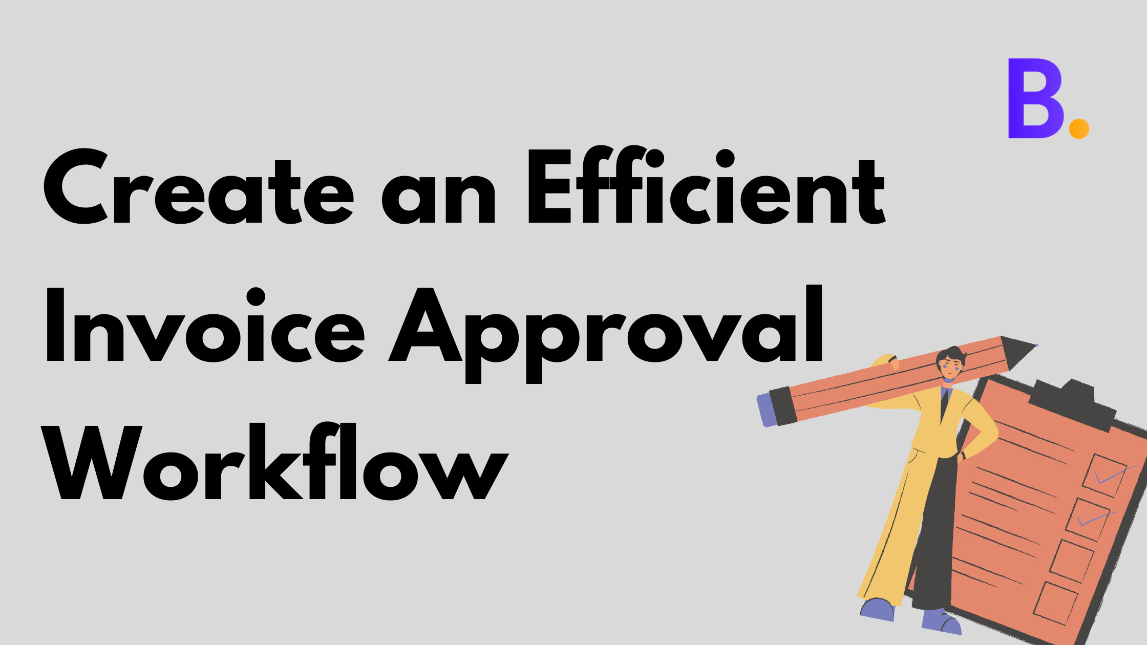 Create Invoice Approval Workflow